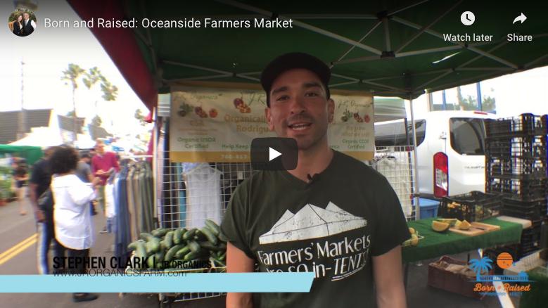 Born and Raised: Oceanside Farmers Market